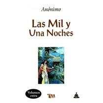 Las Mil Y Una Noches - Anonimo / Tomo