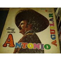 Disco Acetato De El Charro De Mexico, Antonio Aguilar