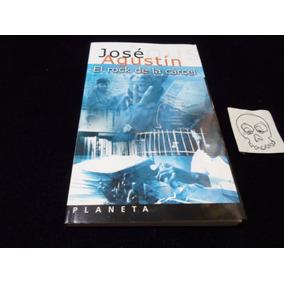 El Rock De La Carcel Jose Agustin Libro