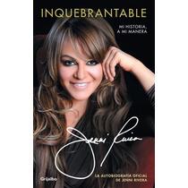 Inquebrantable ... Jenni Rivera: Mi Historia A Mi Manera Dhl