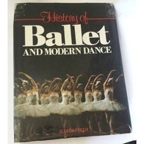 Livro History Of Ballet And Modern Dance Judith Steeh