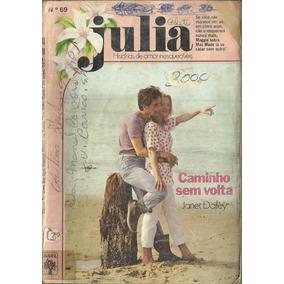 Caminha Sem Volta - Janet Dailey - Julia Florzinha Nº69