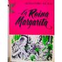 La Reina Margarita Por Alejandro Dumas Ed De Ed Selectas