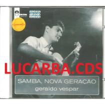 Cd - Geraldo Vesper - Samba Nova Geração