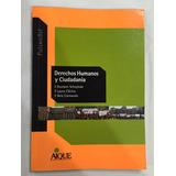Libro Derechos Humanos Y Ciudadanía Impecable !!!