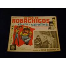 Un Par De Robachicos Viruta Capulina Lobby Card Cartel A