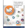 Como Elaborar Y Asesorar Una Investigación De Tesis/ Pearson
