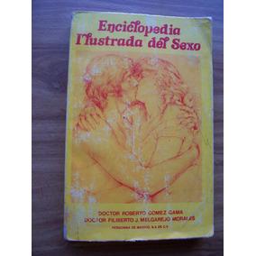 Enciclopedia Ilustrada Del Sexo-dr.roberto Gómez-persona-rm4