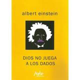 Dios No Juega A Los Dados - Albert Einstein - Nuevo