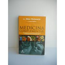 Livro Medicina Complementar Alex Botsaris