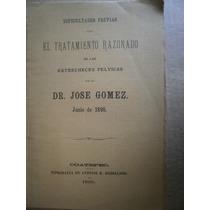 Tratamiento Estrecheces Pelvica Dr Jose Gomez Coatepec 1895