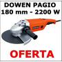 Amoladora Angular 180mm 2200w Dowen Pagio -9993244.1- Oferta