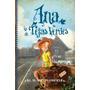Ana, La De Tejas Verdes (ana Shirley 1); Lucy Maud Montgome