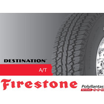 Llanta 265/70r17 Firestone Destination A/t, Nuevas