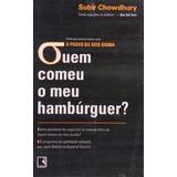 Livro Quem Comeu O Meu Hambúrguer? - 10ª Ed Subir Chowdhury