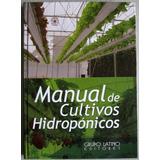 Manual De Cultivos Hidropónicos - Grupo Latino