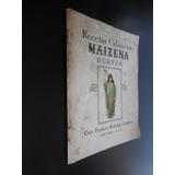 Recetas Culinarias Maizena Duryea Corn Products Refining