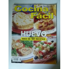 Revista Cocina Facil Huevo Mas De 50 Recetas
