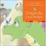Dragoncito Y Sus Amigos - Repun, Graciela