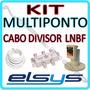 Kit Lnbf Multiponto Elsys Banda C + Cabo 15m + Divisor 4x1