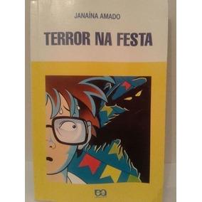 Livro Terror Na Festa Janaína Amado
