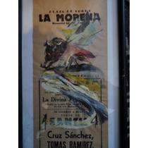 Cartel Taurino,tauromaquia Pintado Por Luis Moro Original