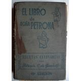 El Libro De Doña Petrona C De Gandulfo - 49 Edicion - 1956