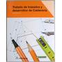 Tratado De Trazados Y Desarrollos De Calderería-alfaomega