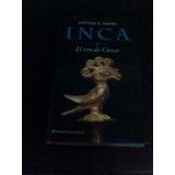 Libro Inca (vol. Ii): El Oro De Cuzco (en Papel) Antoine B.