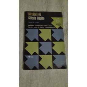 Libro Métodos De Cálculo Rápido, Flora M. Locke.