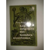 Libro Los Origenes Del Hombre Americano Paul Rivet Op4