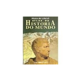Atlas Da História Do Mundo - Folha De S.paulo - 1ª Edição