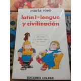 Latin 1 Lengua Y Civilización Marta Royo