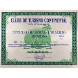 Título De Sócio Usuário Remido- Clube De Turismo Continental