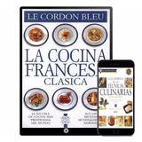 La Cocina Francesa Clásica Le Cordon Bleu 9 Libros Ebook