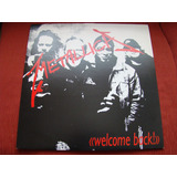 Lp Metallica - Welcome Back! - 2004 Suecia - 500 Copias!!!