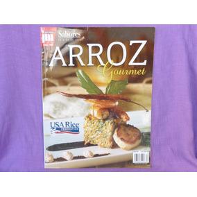 Escuela De Sabores. Arroz Gourmet, Editorial Jm, México.