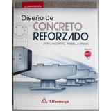 Diseño De Concreto Reforzado - Mccormac Jack - Alfaomega