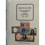 Catalogo Billetes Chile Series Reposic. Espec. Banco Central