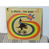 Canciones Infantiles De Cuba - Y Ahora... Los Yoyo Vinilo