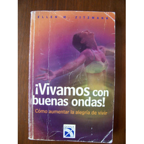 Vivamos Con Buenas Ondas-aut-ellen Zitzmann-edit-diana-op4