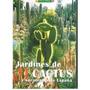 Jardines De Cactus Y Suculentas De España Antonio Gómez Sán