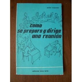 Como Se Prepara Ydirige Una Reunión-ilust-andré Coqueret-op4