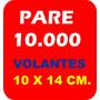 10.000 Volantes - Folletos 10 X 15 Cm.