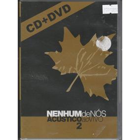 Nenhum De Nós - Dvd + Cd Acústico Ao Vivo 2 - Lacrado