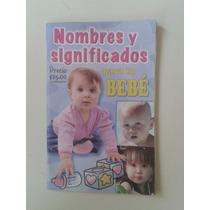 Libro Nombres Y Significados Para Tu Bebé Op4
