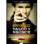 Talco Y Bronce (algaida Literaria - Premio Logr Envío Gratis