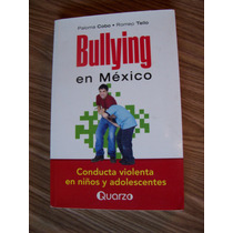 Bullyng En México-aut-paloma Cobo-edit-quarzo-op4