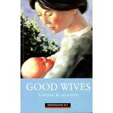 Good Wives Louisa M. Alcott