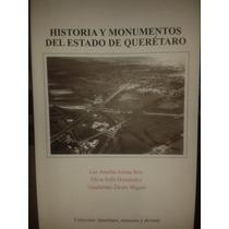 Historia Y Monumentos Del Estado De Queretaro Vbf